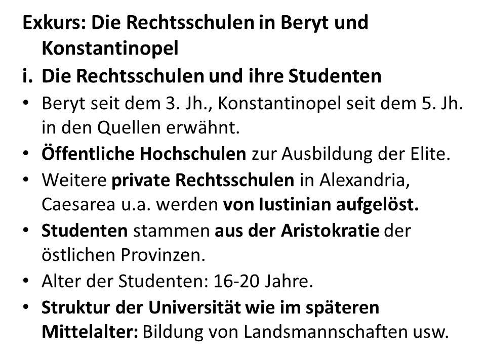 Exkurs: Die Rechtsschulen in Beryt und Konstantinopel