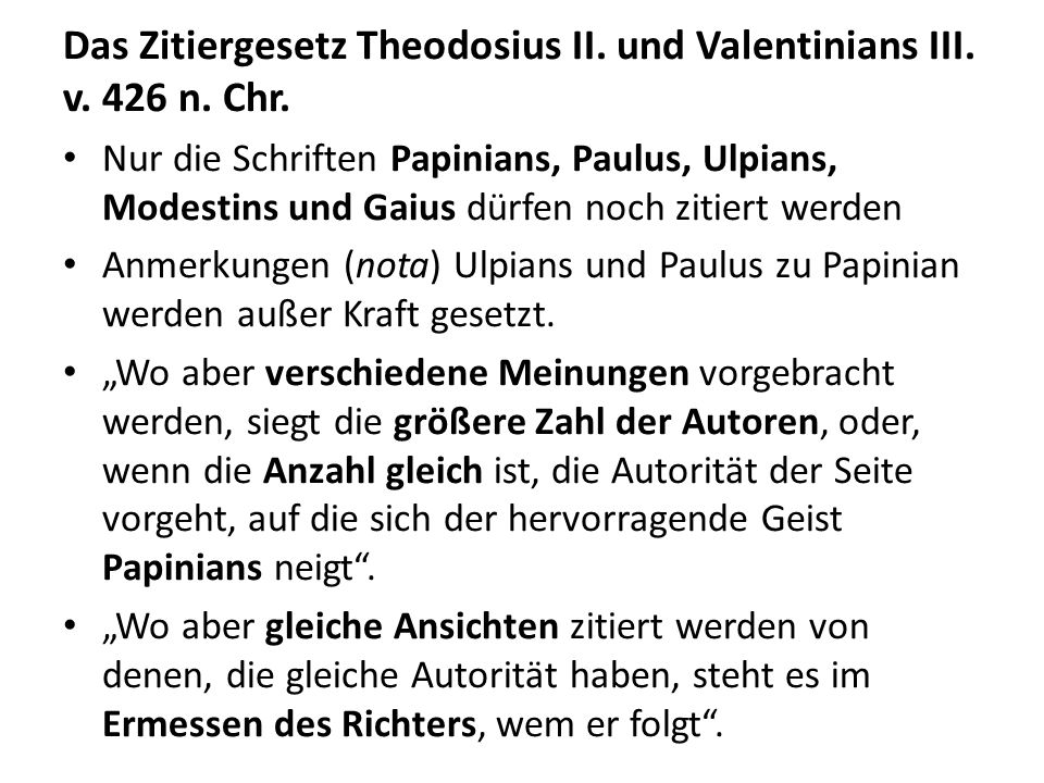 Das Zitiergesetz Theodosius II. und Valentinians III. v. 426 n. Chr.