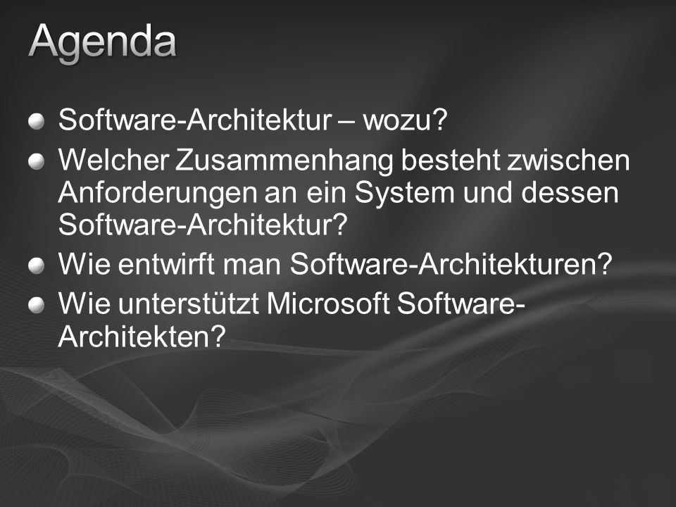 Agenda Software-Architektur – wozu
