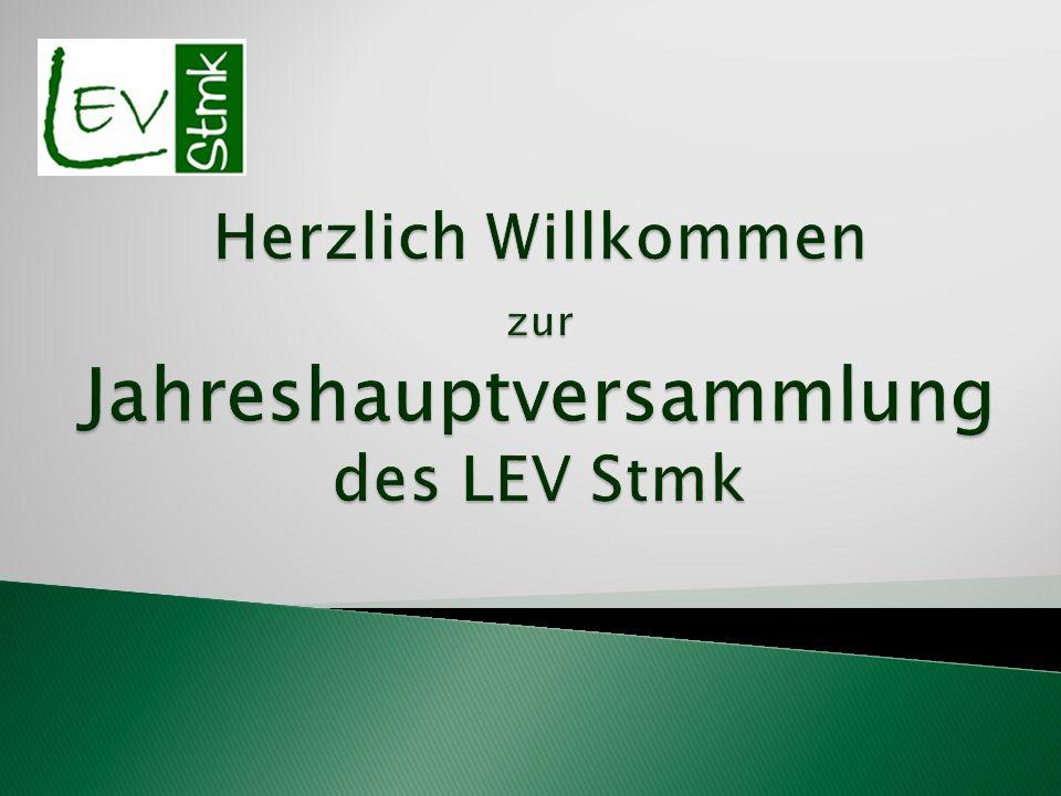 Herzlich Willkommen zur Jahreshauptversammlung des LEV Stmk