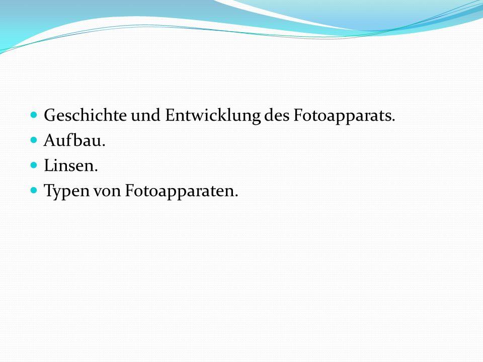 Geschichte und Entwicklung des Fotoapparats.