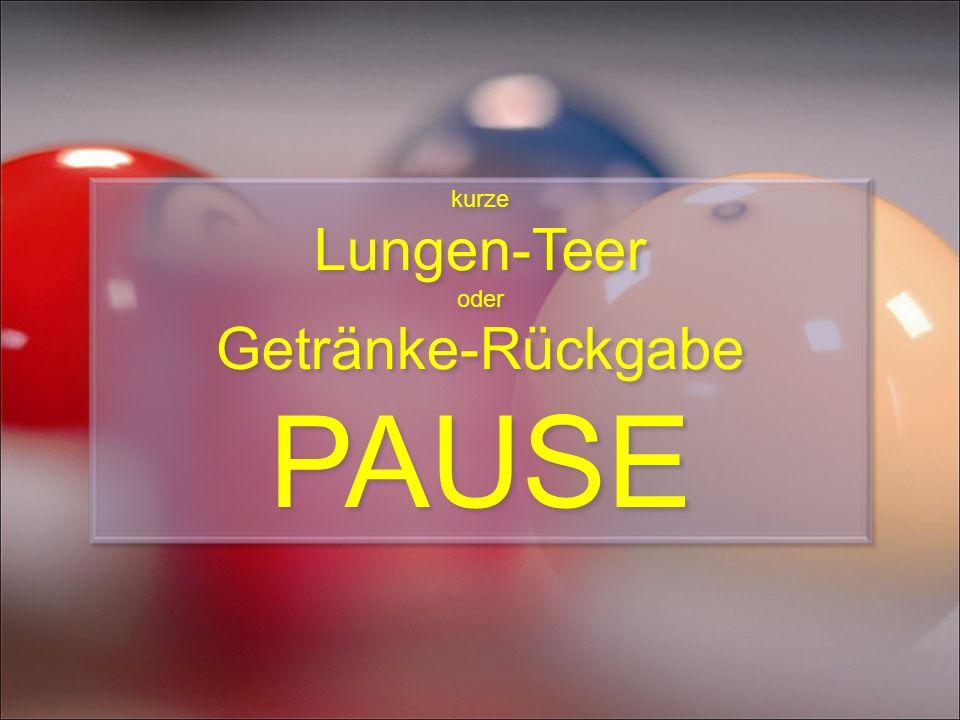 kurze Lungen-Teer oder Getränke-Rückgabe PAUSE