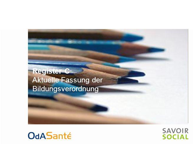 Register C Aktuelle Fassung der Bildungsverordnung.