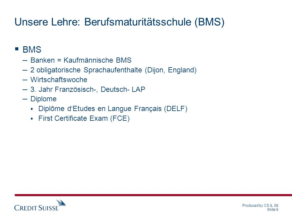Unsere Lehre: Berufsmaturitätsschule (BMS)