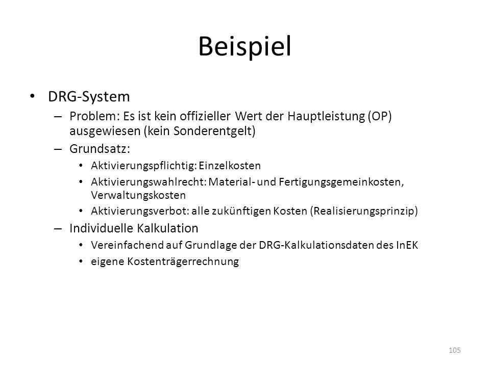 Beispiel DRG-System. Problem: Es ist kein offizieller Wert der Hauptleistung (OP) ausgewiesen (kein Sonderentgelt)