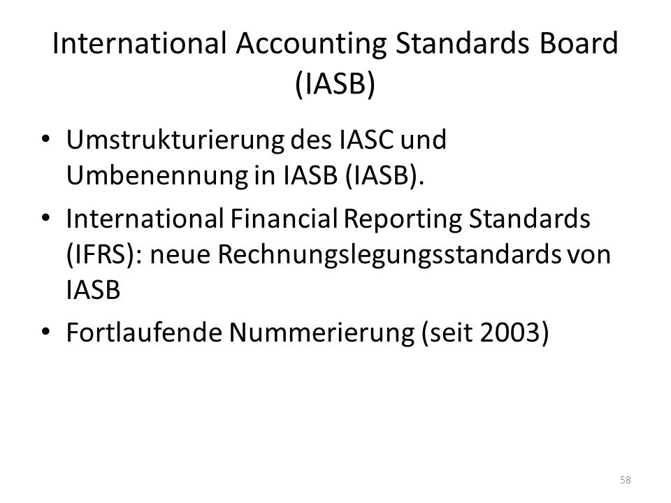 international accounting standards board iasb and International accounting standards board (iasb) the iasb is the independent standard-setting body of the ifrs foundation responsible for the development and.