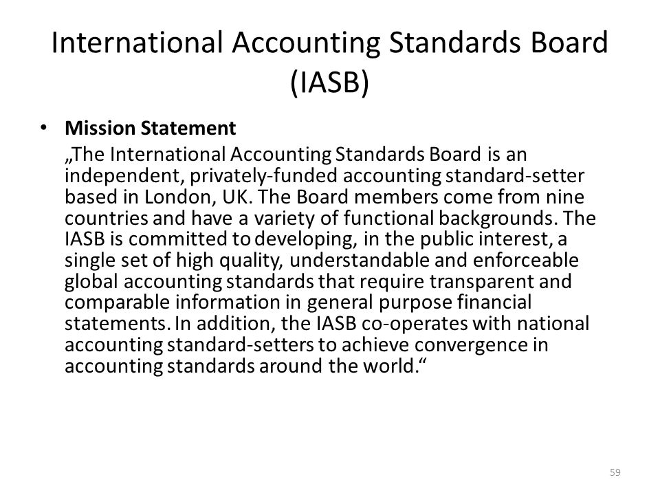 international accounting standards board iasb and A new head for the financial accounting standards board global accounting   the head of iasb retires with the dream of convergence not yet realised.