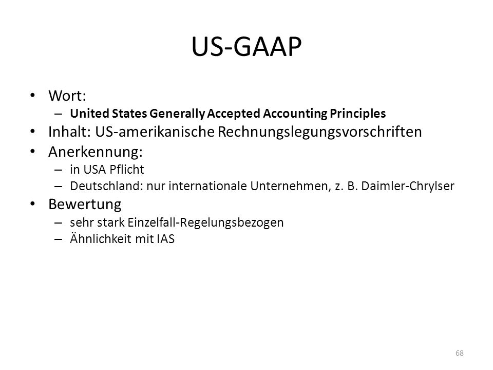 US-GAAP Wort: Inhalt: US-amerikanische Rechnungslegungsvorschriften
