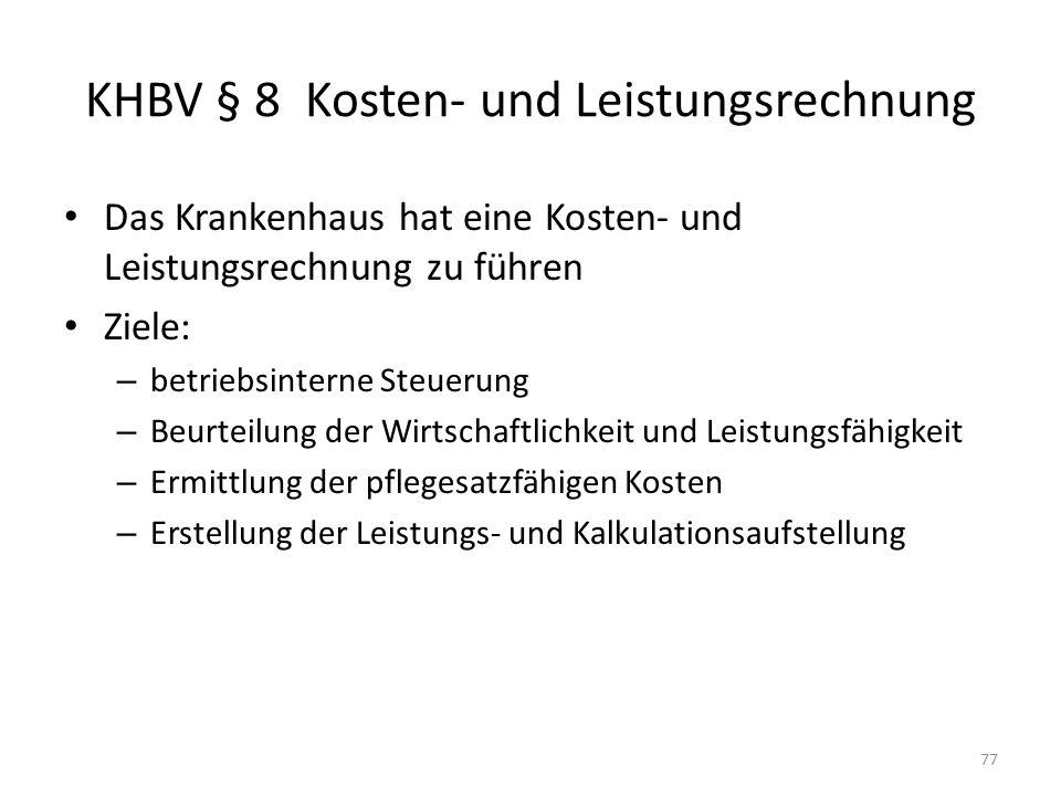 KHBV § 8 Kosten- und Leistungsrechnung