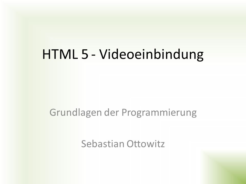 HTML 5 - Videoeinbindung