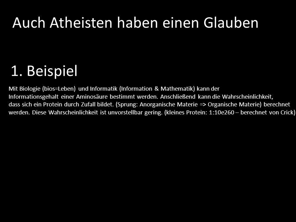 Auch Atheisten haben einen Glauben