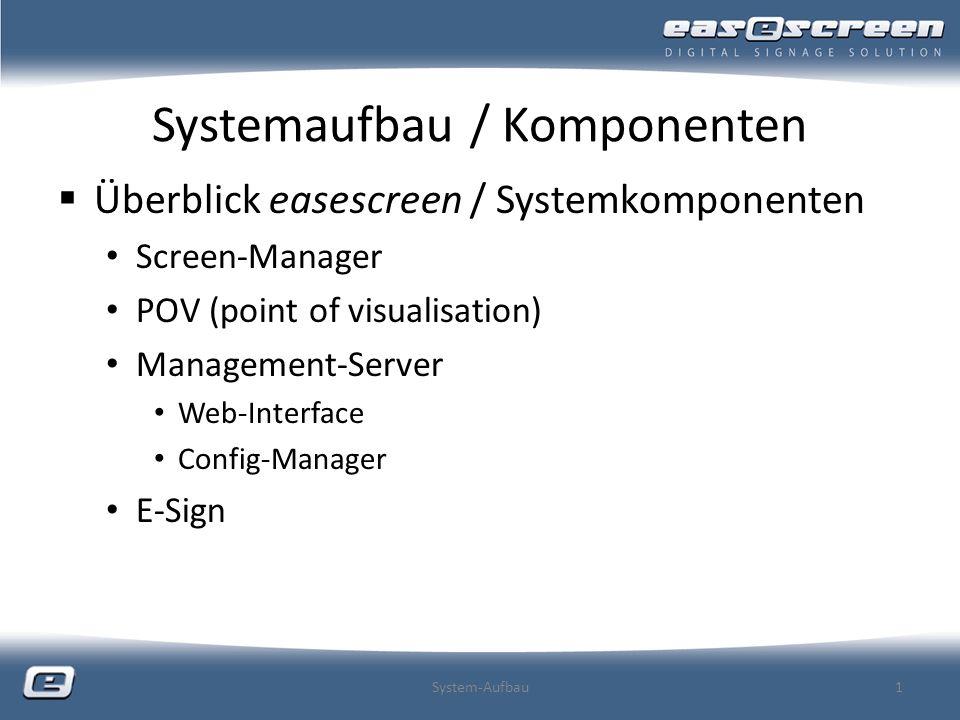 Systemaufbau / Komponenten