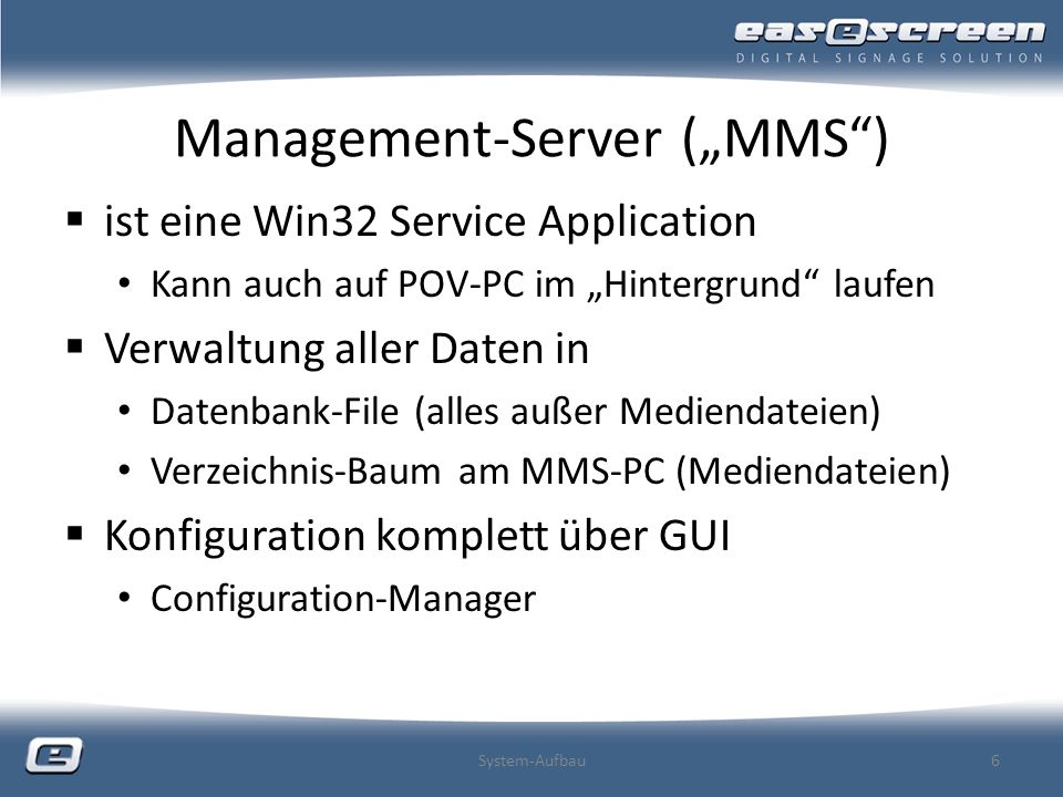 "Management-Server (""MMS )"
