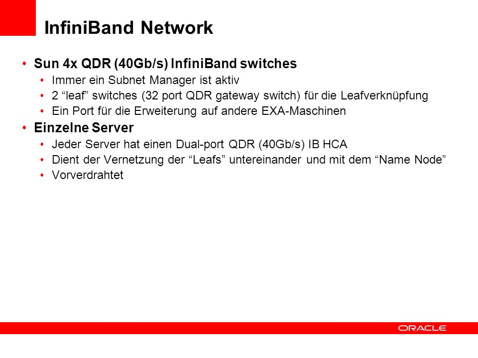 InfiniBand Network Sun 4x QDR (40Gb/s) InfiniBand switches