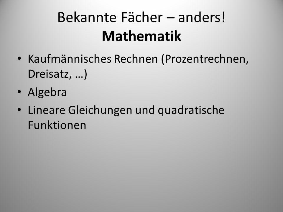 Bekannte Fächer – anders! Mathematik