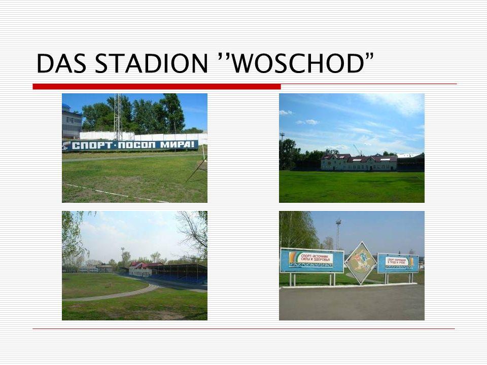 DAS STADION ''WOSCHOD