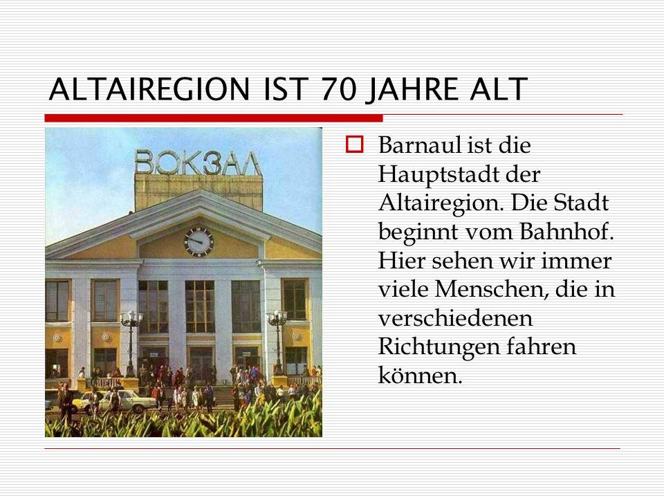 ALTAIREGION IST 70 JAHRE ALT