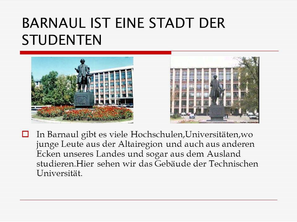 BARNAUL IST EINE STADT DER STUDENTEN