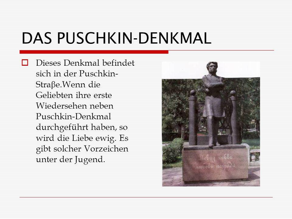 DAS PUSCHKIN-DENKMAL