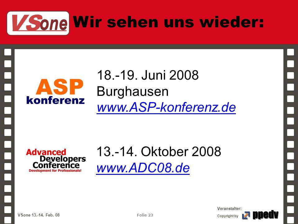 Wir sehen uns wieder: 18.-19. Juni 2008 Burghausen