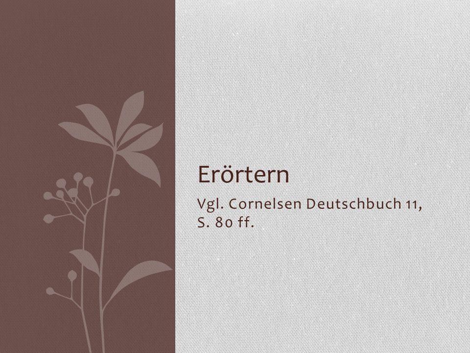 Vgl. Cornelsen Deutschbuch 11, S. 80 ff.