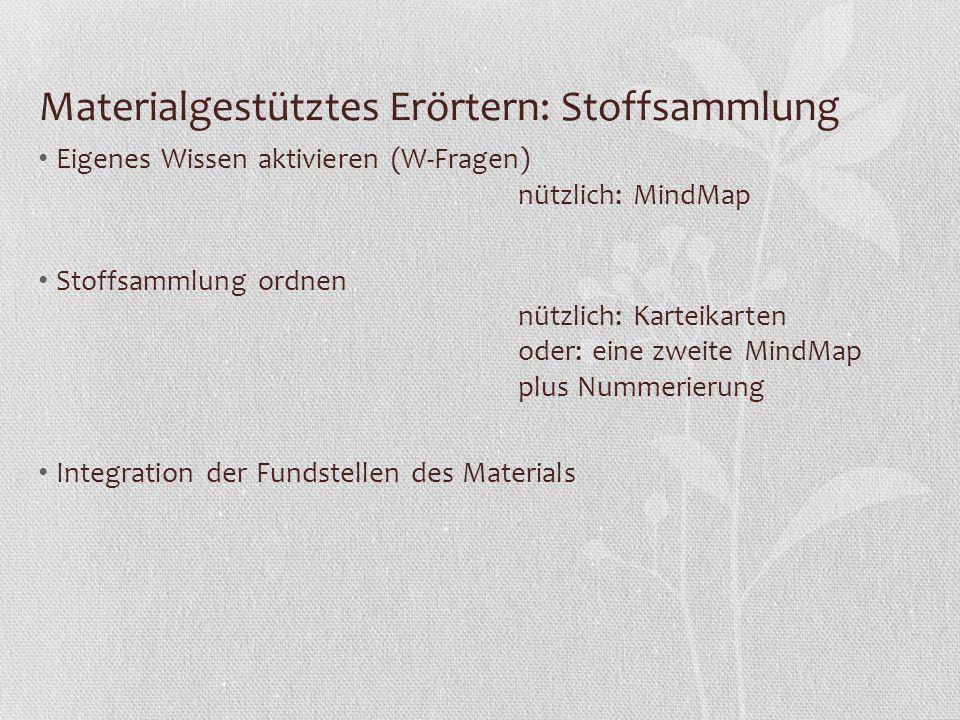 Materialgestütztes Erörtern: Stoffsammlung