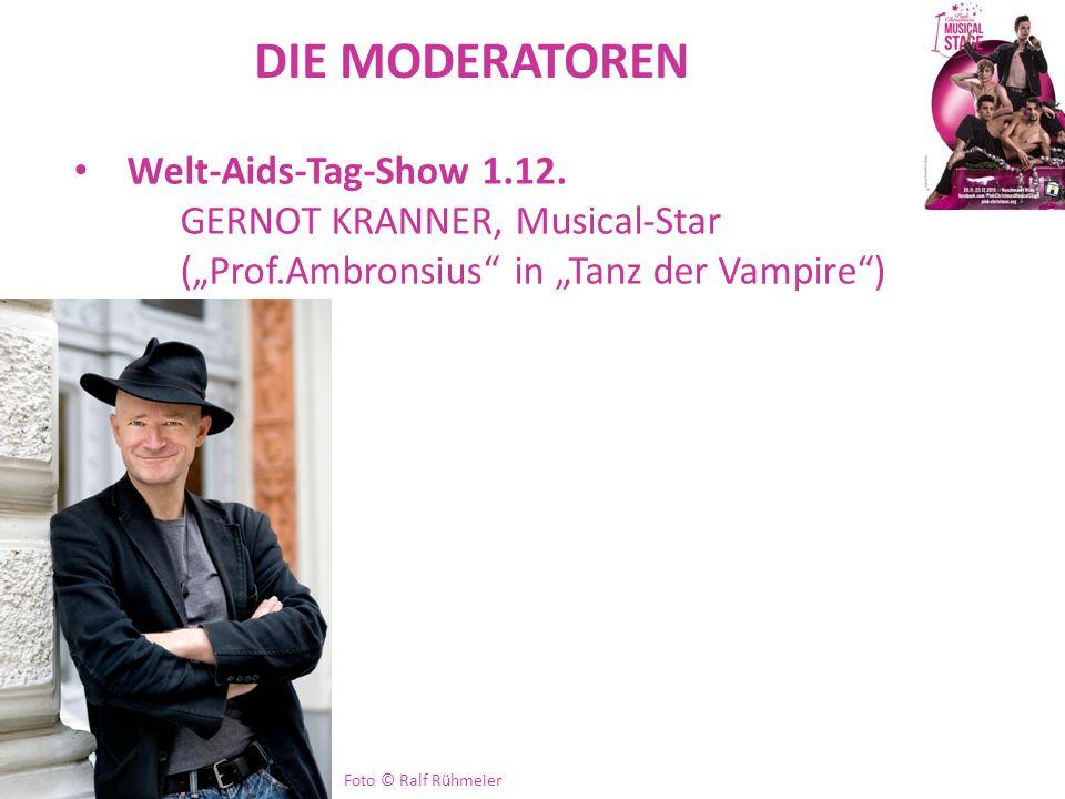 DIE MODERATOREN Welt-Aids-Tag-Show 1.12. GERNOT KRANNER, Musical-Star
