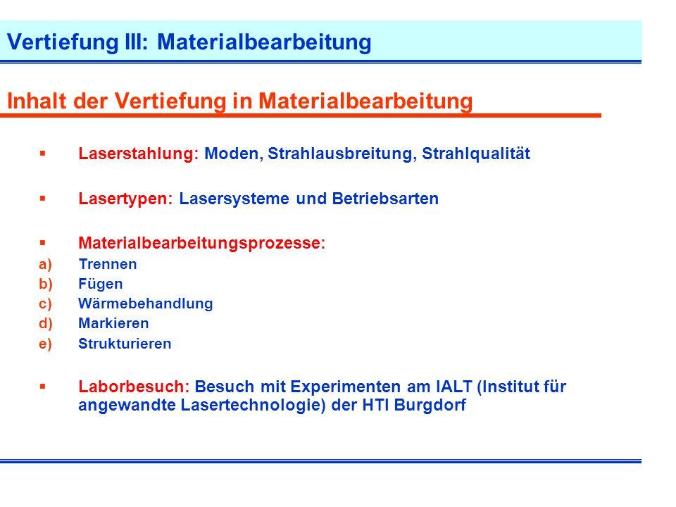 Vertiefung III: Materialbearbeitung