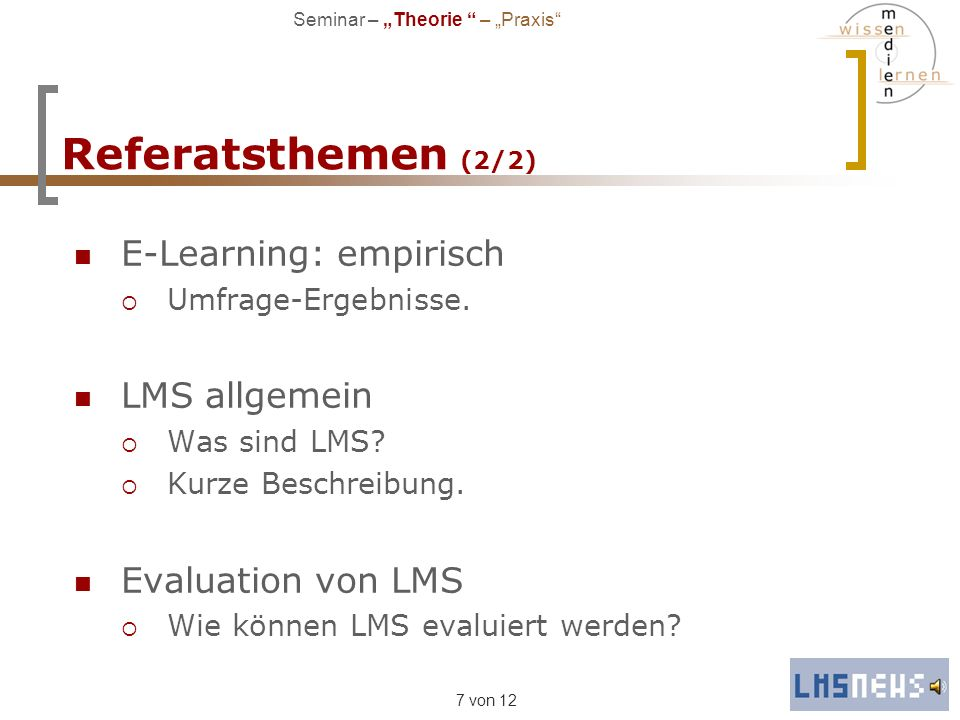 Referatsthemen (2/2) E-Learning: empirisch LMS allgemein