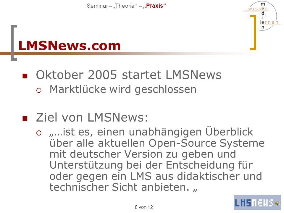 LMSNews.com Oktober 2005 startet LMSNews Ziel von LMSNews: