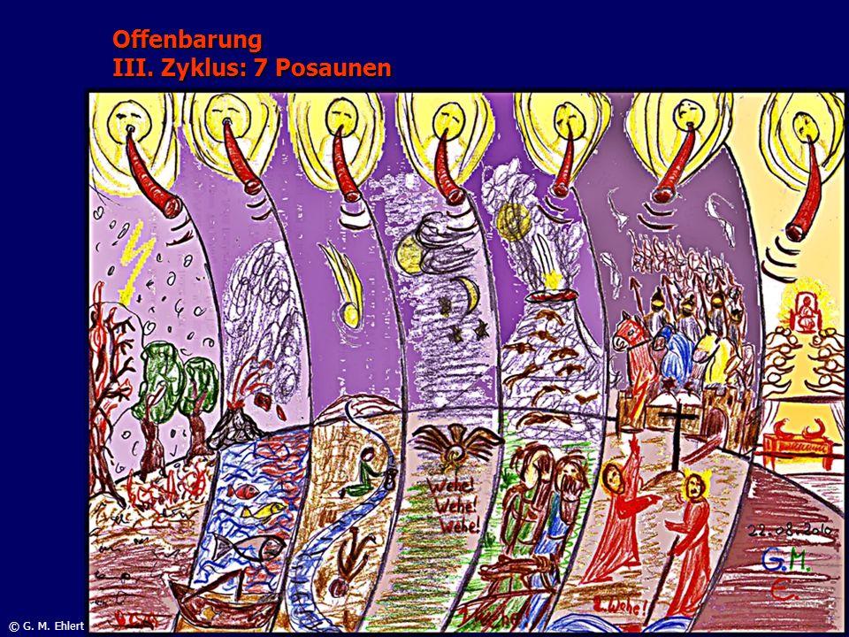 Offenbarung III. Zyklus: 7 Posaunen