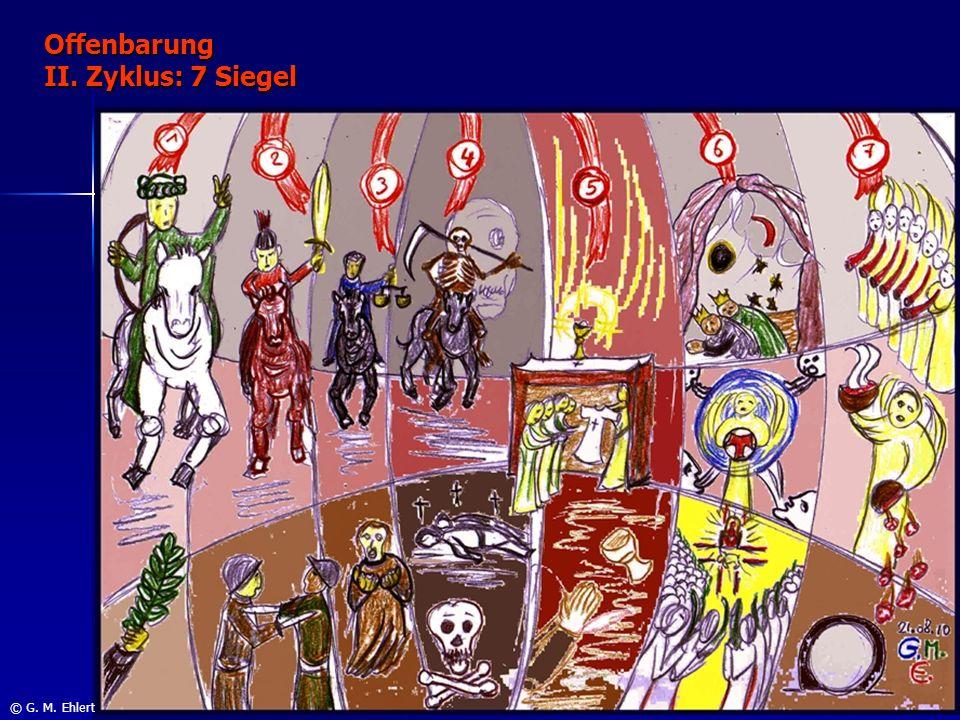 Offenbarung II. Zyklus: 7 Siegel