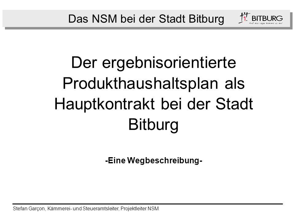 Das NSM bei der Stadt Bitburg
