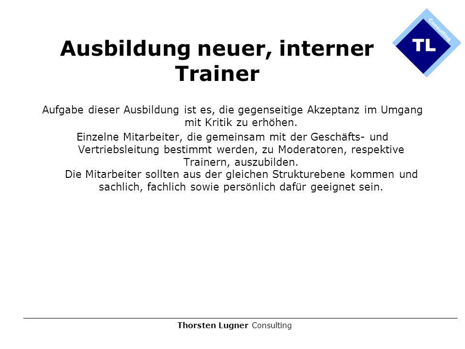 Ausbildung neuer, interner Trainer
