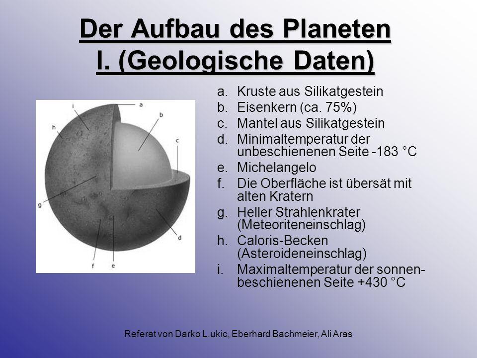 Der Aufbau des Planeten I. (Geologische Daten)