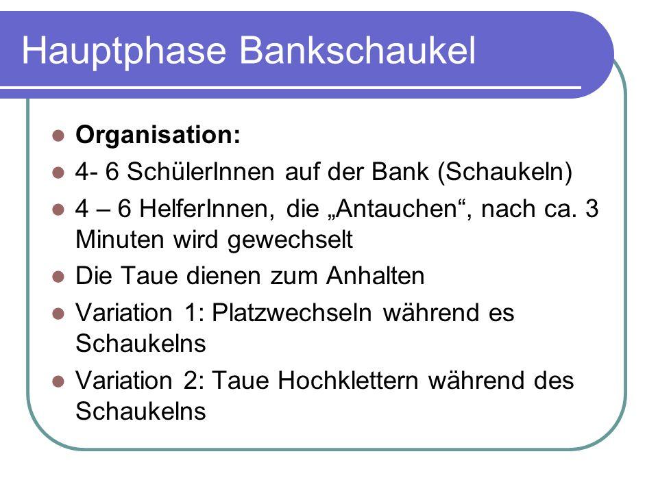 Hauptphase Bankschaukel
