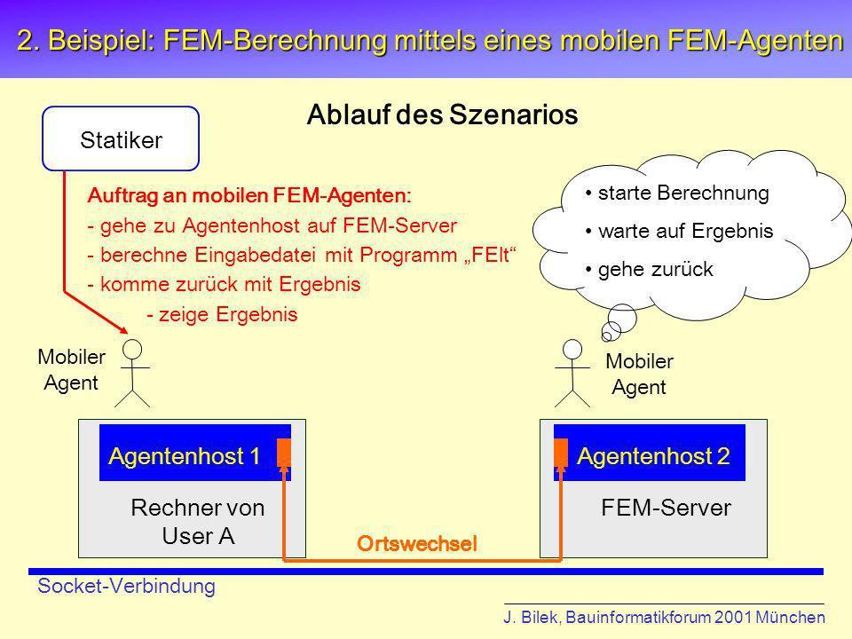2. Beispiel: FEM-Berechnung mittels eines mobilen FEM-Agenten