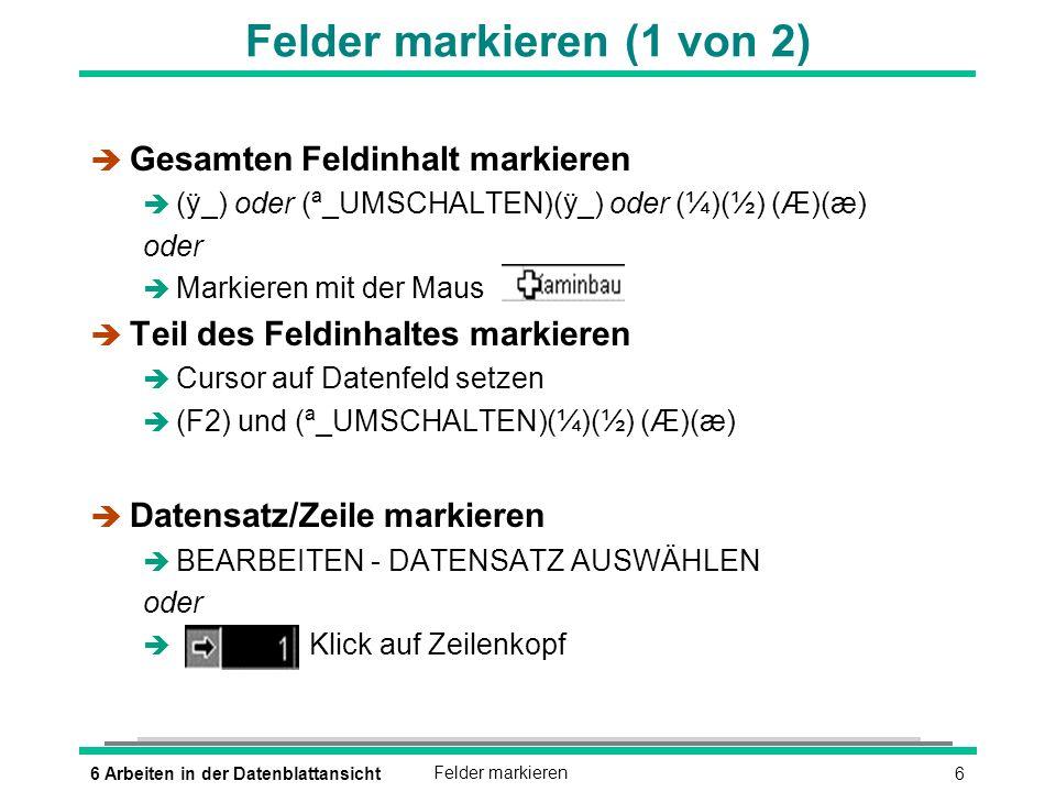 Felder markieren (1 von 2)