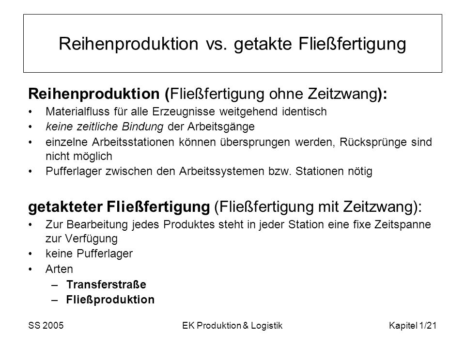 Reihenproduktion vs. getakte Fließfertigung