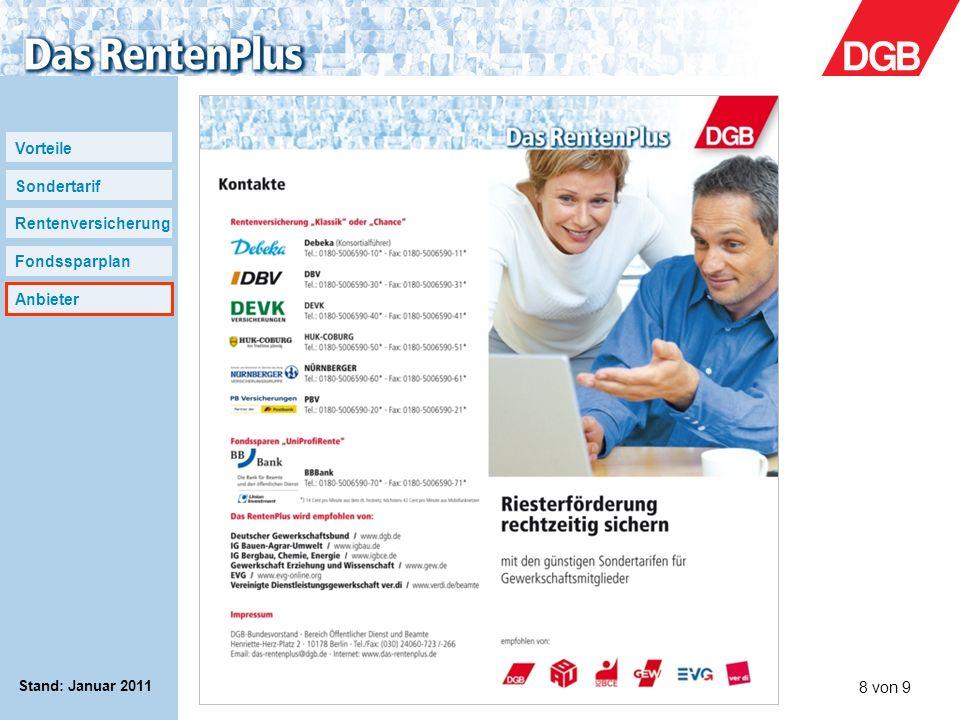 Stand: Januar 2011 www.das-rentenplus.de