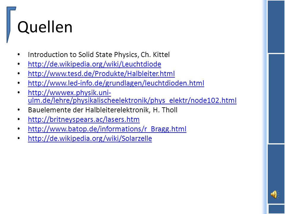 Quellen Introduction to Solid State Physics, Ch. Kittel