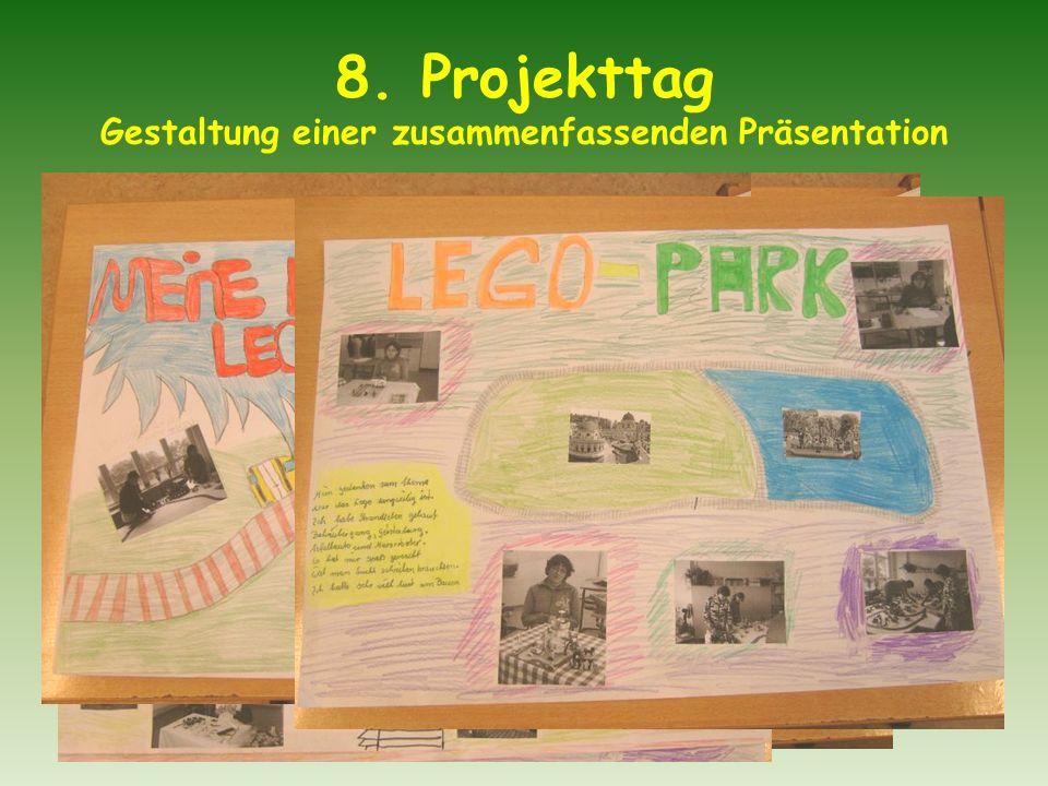 8. Projekttag Gestaltung einer zusammenfassenden Präsentation