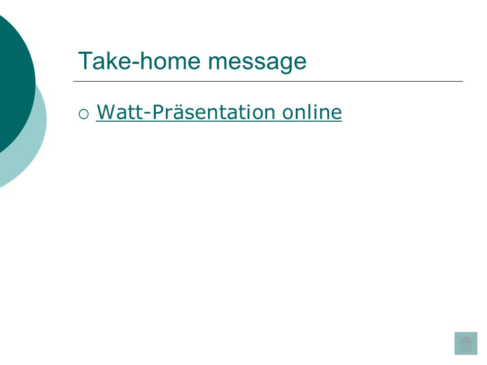 Take-home message Watt-Präsentation online