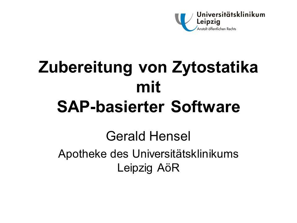 Zubereitung von Zytostatika mit SAP-basierter Software