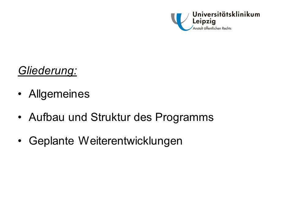 Aufbau und Struktur des Programms Geplante Weiterentwicklungen
