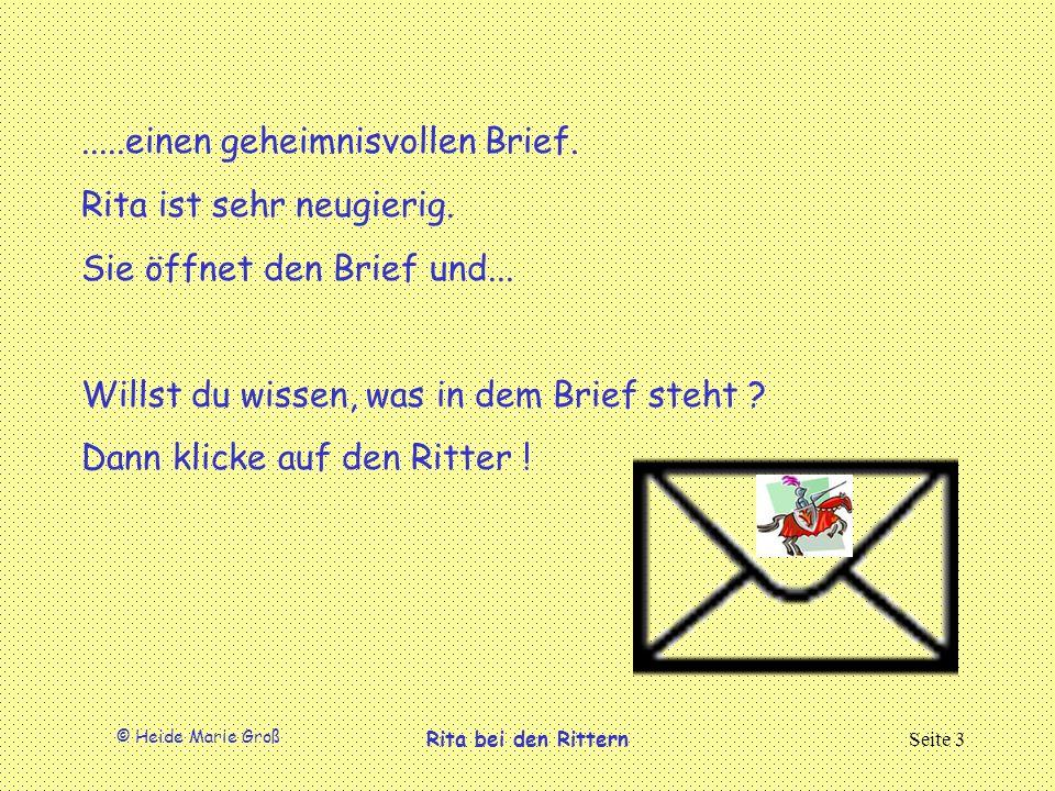 .....einen geheimnisvollen Brief. Rita ist sehr neugierig.