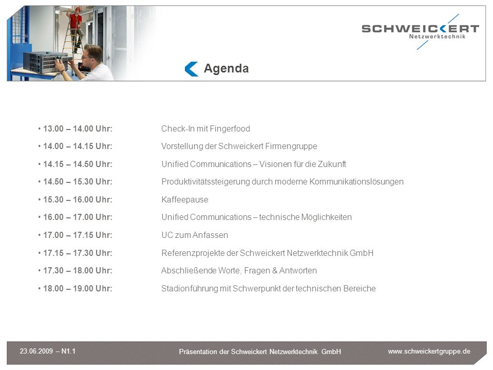 Agenda 13.00 – 14.00 Uhr: Check-In mit Fingerfood