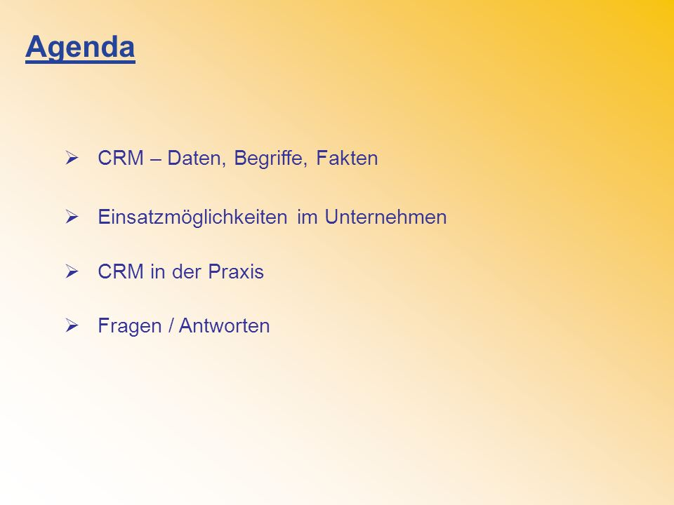 Agenda CRM – Daten, Begriffe, Fakten