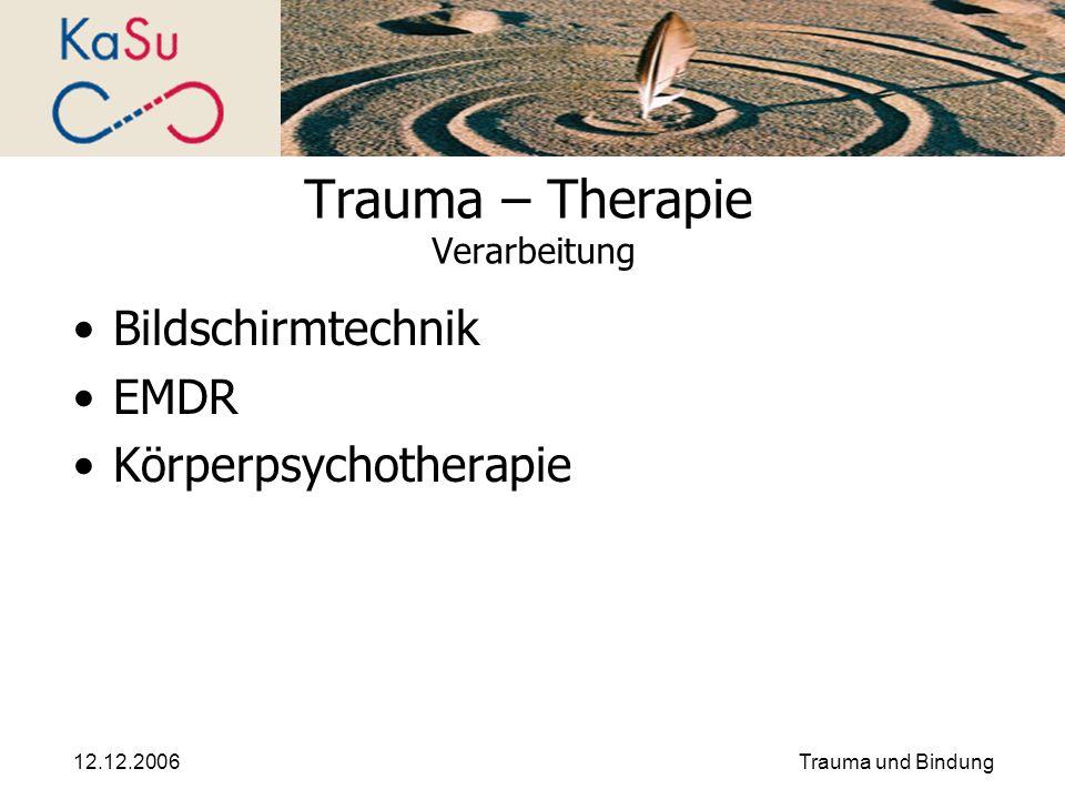 Trauma – Therapie Verarbeitung