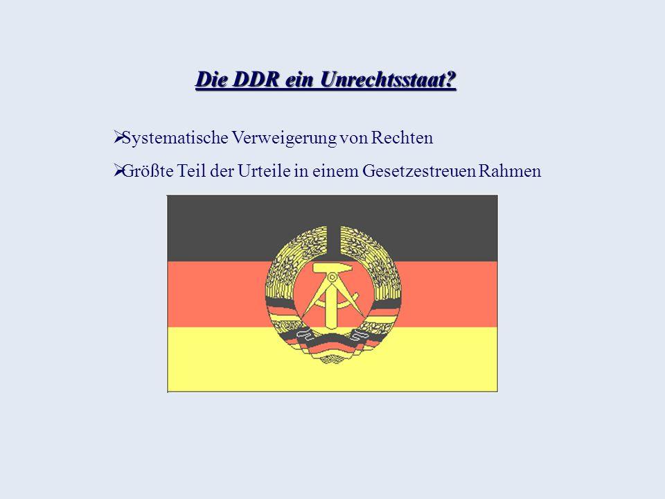 Die DDR ein Unrechtsstaat